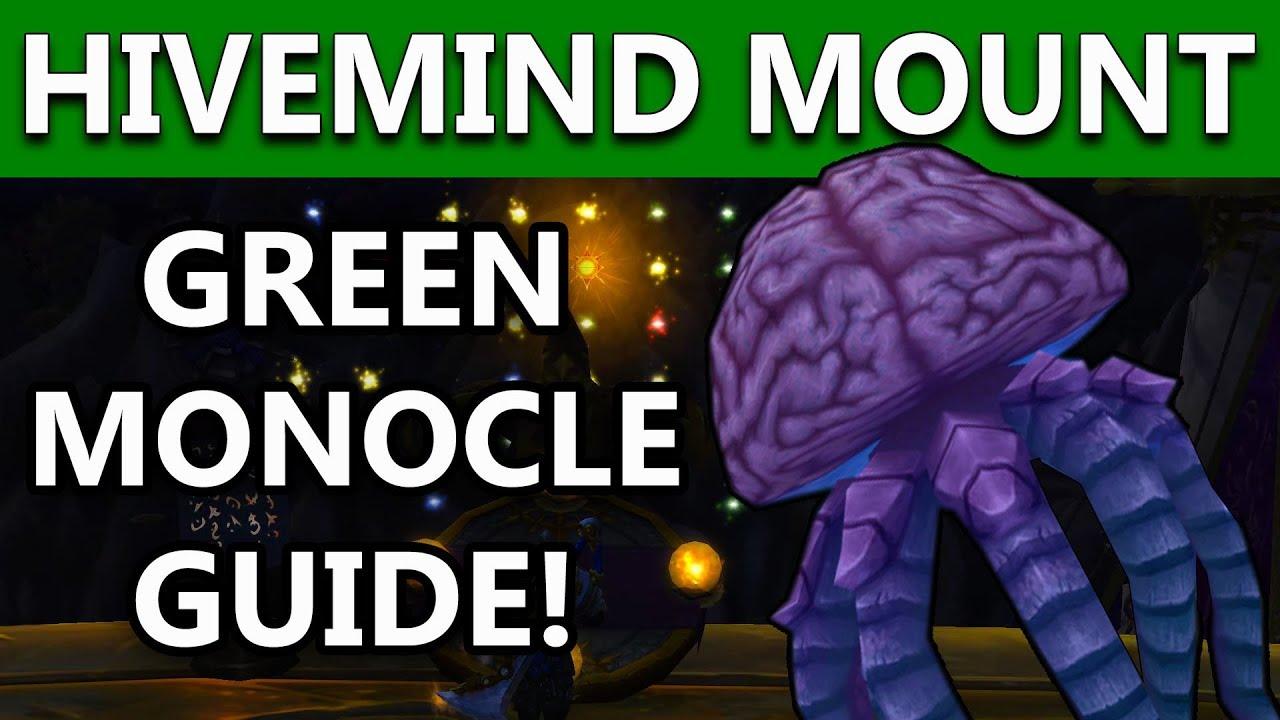 World Of Warcraft BFA HIVEMIND MOUNT | Green Monocle