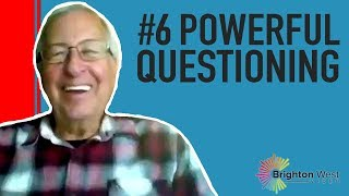 ICF Core Competencies: #6 Powerful Questioning