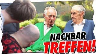 ALTER und NEUER NACHBAR TREFFEN sich!