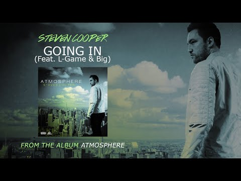 Steven Cooper / Going In (Feat. L-Game &...