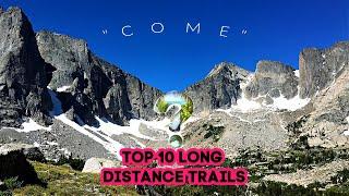 Top 10 Long Distance Trails