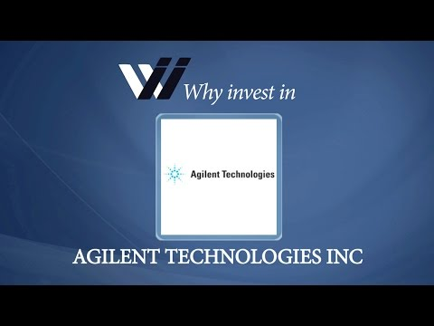 Agilent Technologies Inc - Why Invest in
