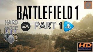 Battlefield 1 [ PS4 ] - Walkthrough Part 1 ( Hard Mode )