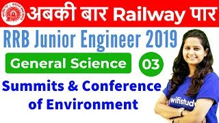 12:00 PM - RRB JE 2019 | GS by Shipra Ma'am | Summits & Conference of Environment