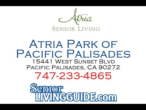 Atria Park of Pacific Palisades 15441 West Sunset Blvd Pacific Palisades, CA 90272  747-233-4865