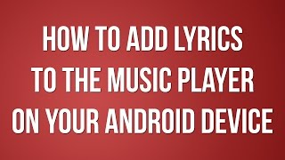 Gambar cover How to add lyrics to the music player on your Android device