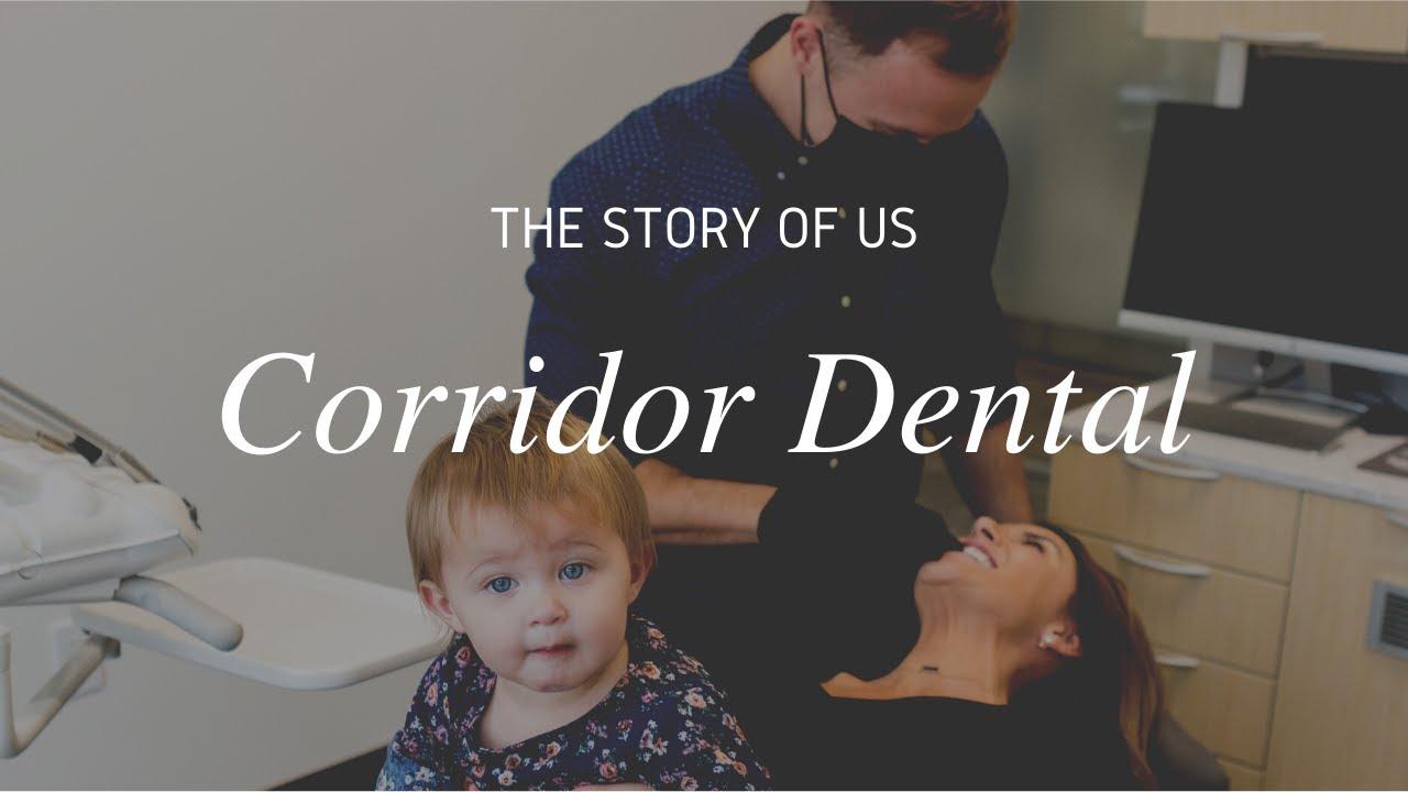 Story of Us: Corridor Dental