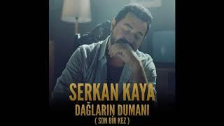 Serkan Kaya - Dağların Dumanı (Son Bir Kez) Full Album ILK KEZ Video