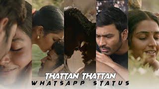 Thattaan Thattaan Song   Karnan movie Songs Whatsapp status tamil   2k   Dhanush   Msr Mixz Media❤