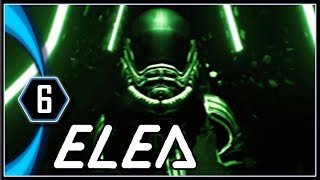 Elea Gameplay PC - The Great Escape [Episode 1 - Part 6]