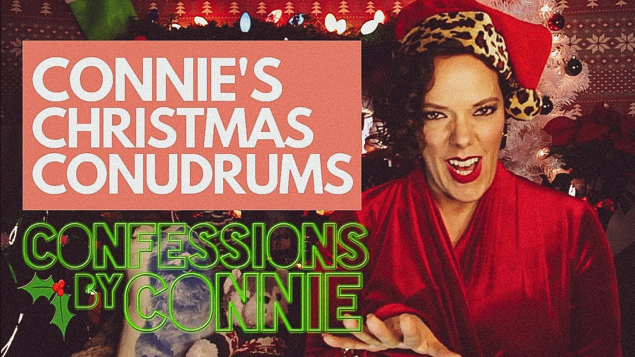 """CONFESSIONS BY CONNIE - """"CHRISTMAS SPECIAL"""""""