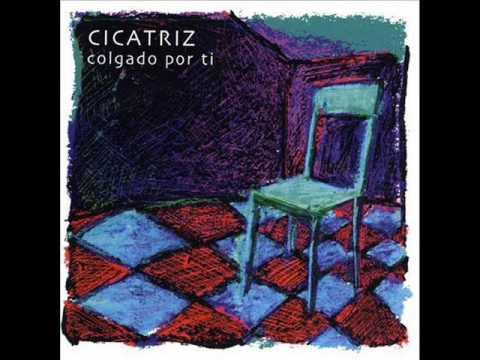 Cicatriz - Colgado por ti (Álbum completo)