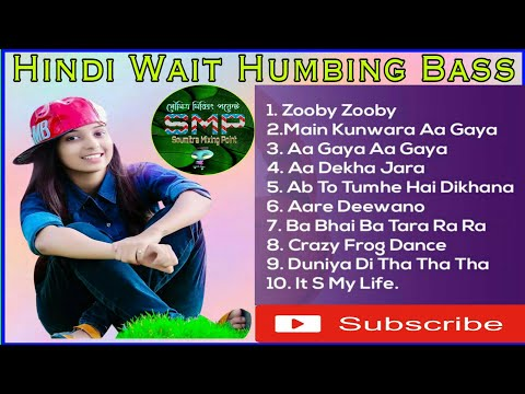 hindi-wait-humbing-bass-(full-album)-dj-bm-remix