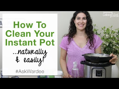 How To Clean Your Instant Pot... Naturally & Easily! | #AskWardee 087