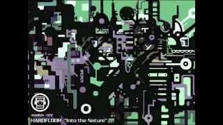 HARDFLOOR - Into the Nature (ANX Remix)