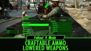 Fallout 4 Mods: Craftable Ammo and Lowered Weapons