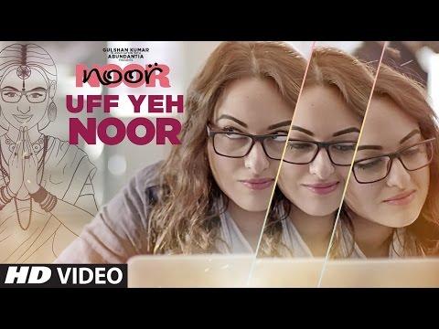 Uff Yeh Noor Video Song | Sonakshi Sinha | Amaal Mallik Armaan Malik | T-Series