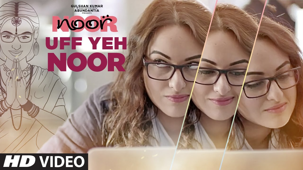 Download Uff Yeh Noor Video Song    Sonakshi Sinha   Amaal Mallik, Armaan Malik   T-Series