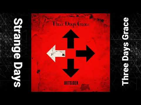 Strange Days by Three Days Grace- Lyric Video