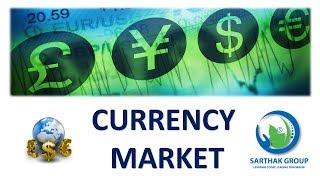 Currency Market( करन्सी मार्केट)  (HINDI)