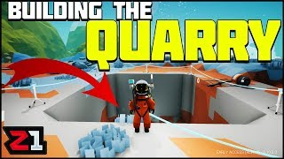 Building The QUARRY ! Astroneer Builder Series Ep 4 | Z1 Gaming