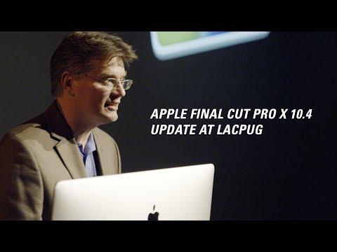 Apple Final Cut Pro X 10.4 Presentation at LACPUG