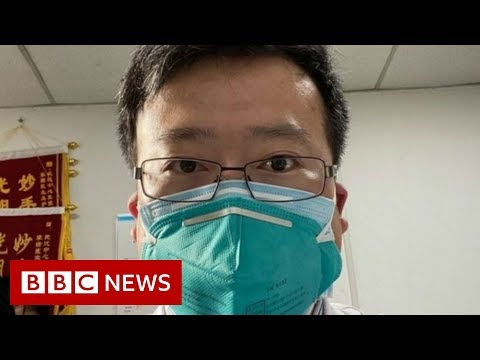 Coronavirus kills Chinese whistleblower doctor - BBC News