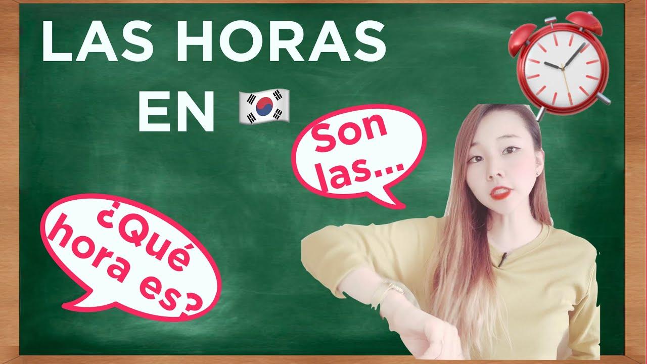 La hora en coreano, clase de coreano # 19
