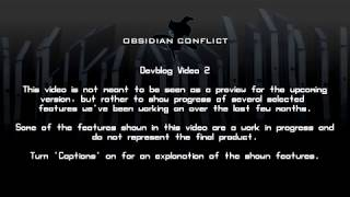 Obsidian Conflict DEV blog video #2