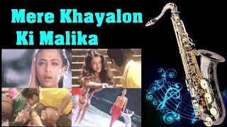 #310:- Mere Khayalon Ki Malika| Josh| Best Bollywood Saxophone Instrumental