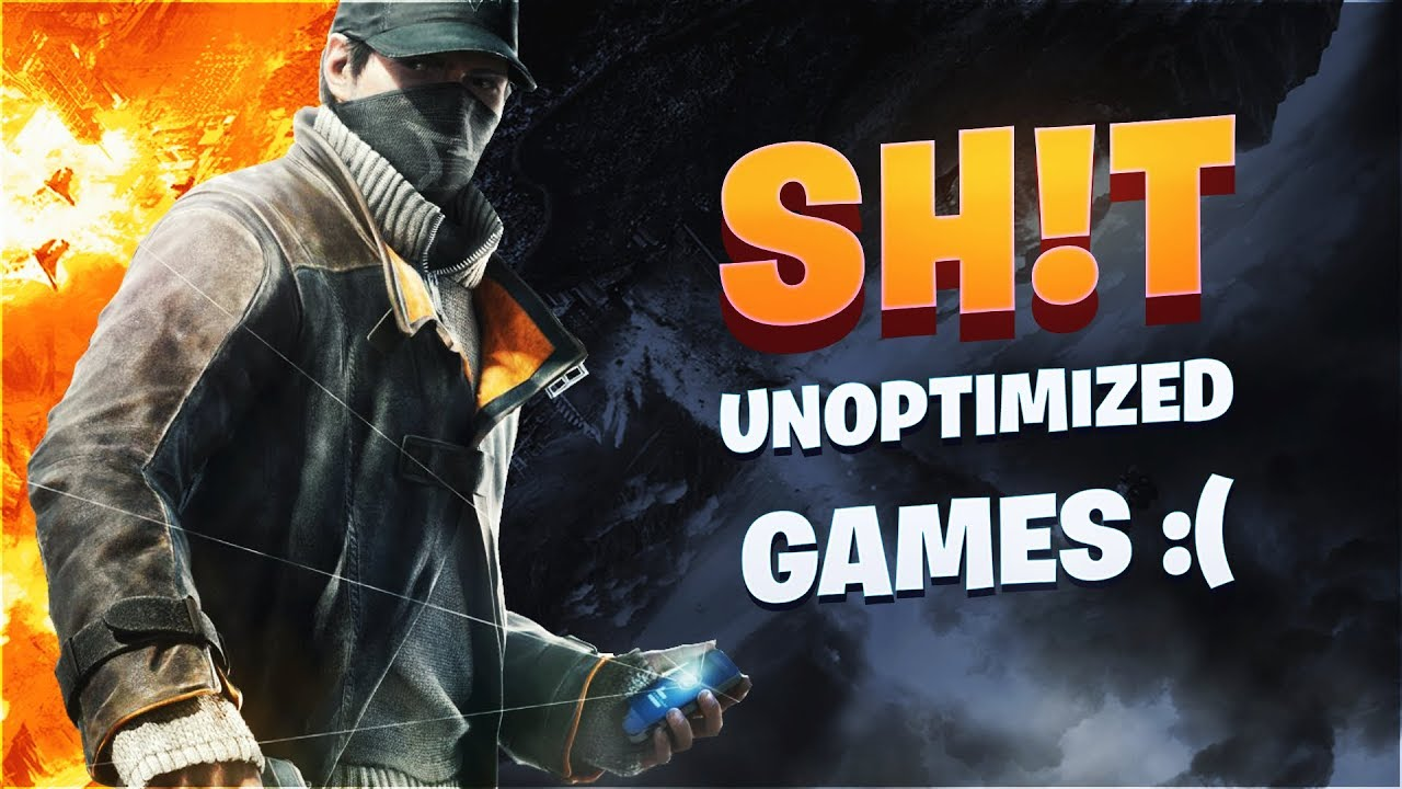 The 10 Worst Optimized Games  #1