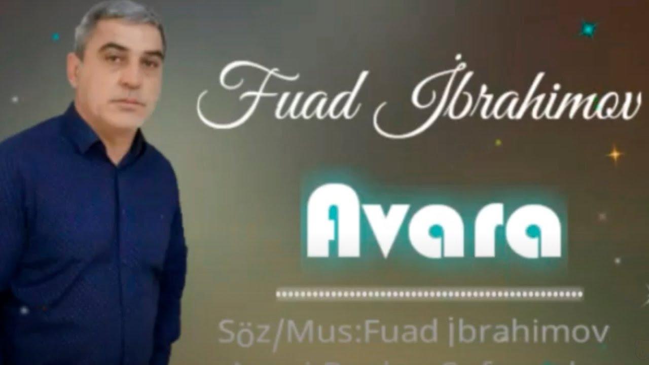 Fuad Ibrahimov - Avareyem Men (Yeni Klip 2021)
