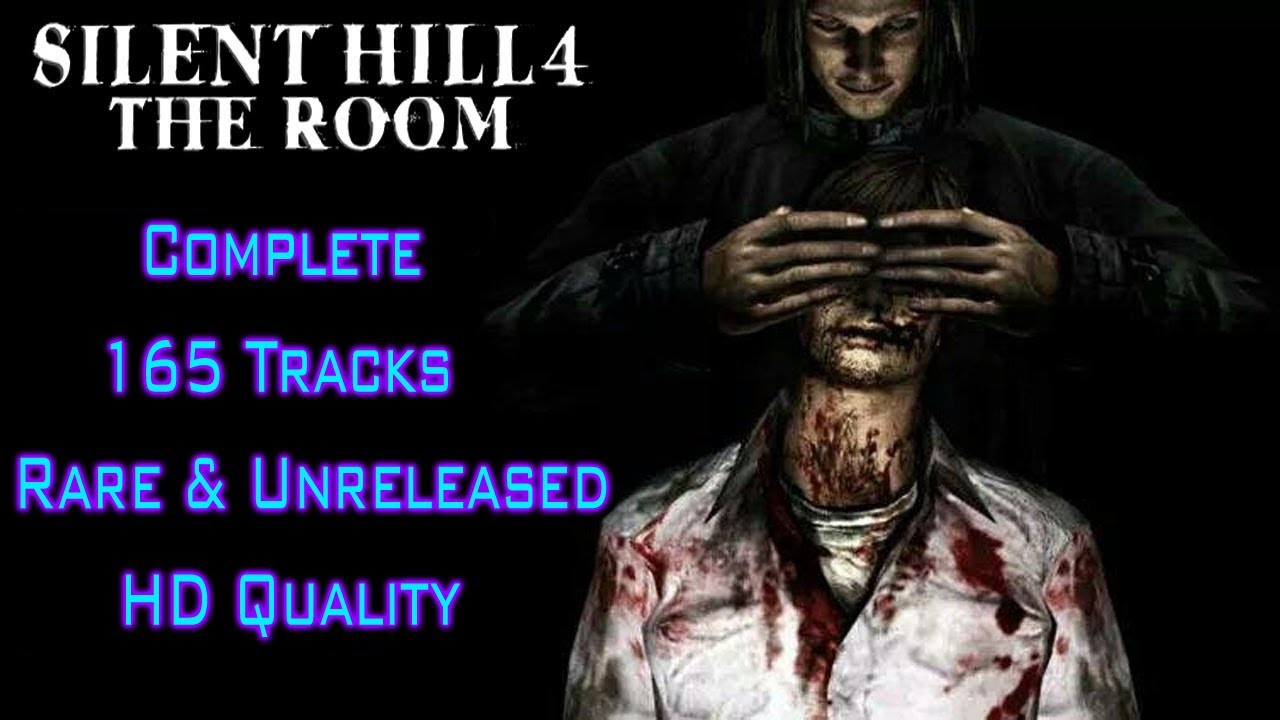 Silent Hill 4 The Room The 100 Soundtrack 165 Tracks Youtube