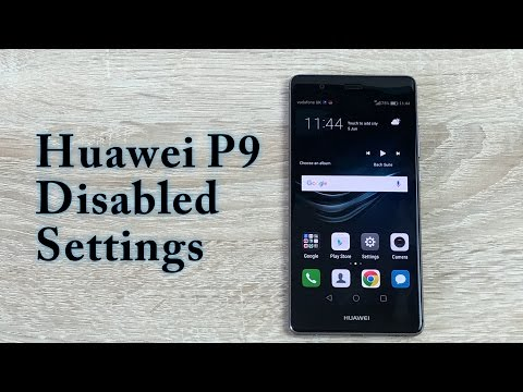 Huawei P9 Disabled Settings