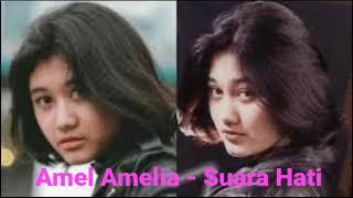 Amel Amelia - Suara Hati Mirip Nike Ardila