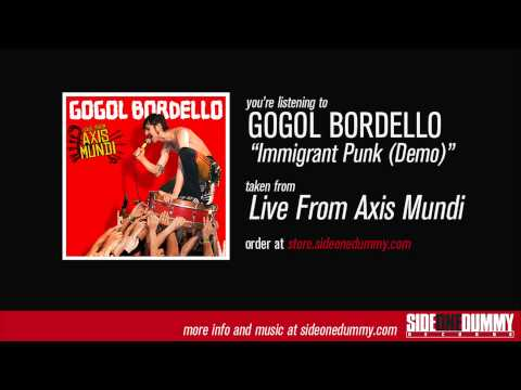 Gogol Bordello - Immigrant Punk (Demo)