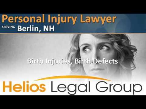 Berlin Personal Injury Lawyer, New Hampshire   Helios Legal Group