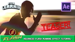Advanced Flash Running Effect Teaser! | Film Learnin