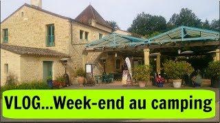 1er Vlog - Week-end au camping Moulinal à Biron en Dordogne 👍😘