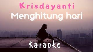 Download lagu Menghitung hari - Krisdayanti ( Karaoke ) - tanpa vocal
