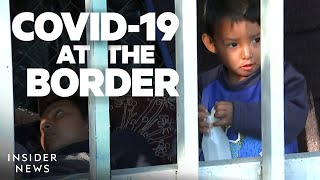 Migrants Face Violence, Poverty, And The Coronavirus At The US-Mexico Border