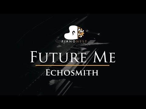 Echosmith - Future Me - Piano Karaoke /...