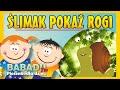 Ślimak pokaż rogi - piosenki dla dzieci - Babadu TV
