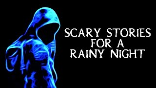 Scary True Stories Told In The Rain | Creepy Rainfall Video | (Scary Stories) | (Rain Video) (Rain)