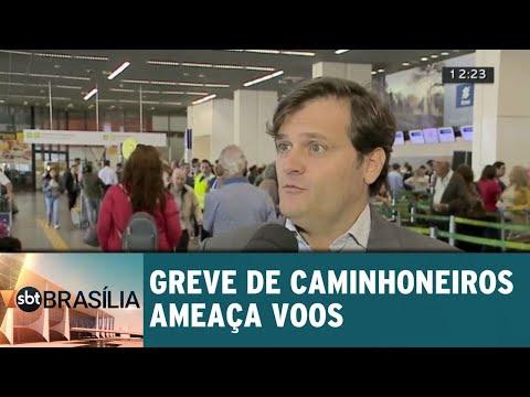 Greve de caminhoneiros ameaça voos | SBT Brasília 23/05/2018