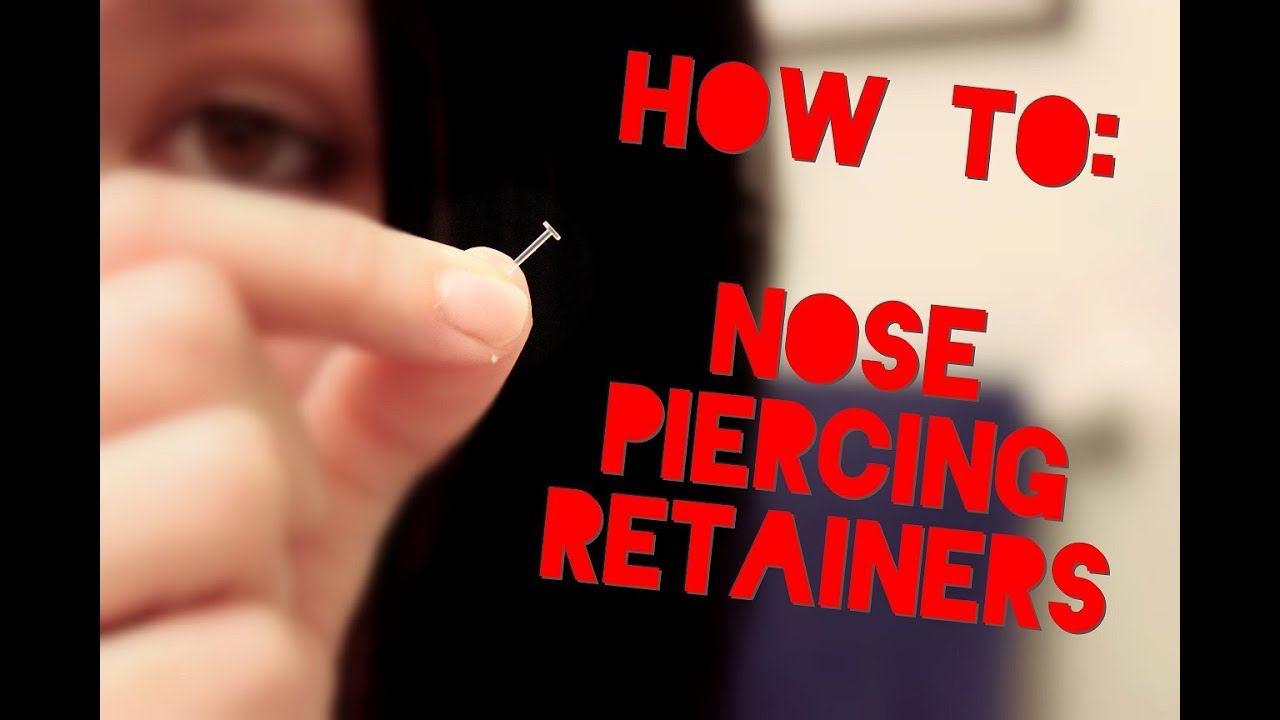 Putting In Nose Piercing Retainers Hide Your Piercings Youtube