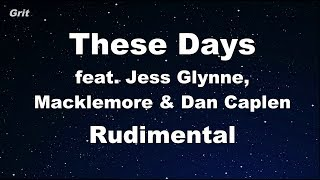 These Days feat. Jess Glynne, Macklemore & Dan Caplen - Rudimental Karaoke 【No Guide Melody】