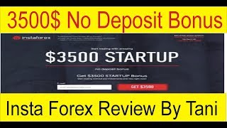 3500$ No Deposit Bonus | Insta Forex Special offer 2019 Review by Taniforex in Hindi and Urdu