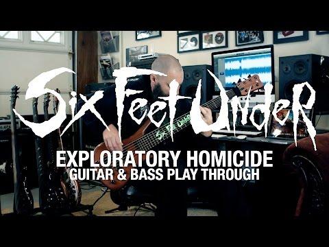 "Six Feet Under ""Exploratory Homicide"" Jeff Hughell (Guitar and Bass Playthrough)"