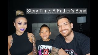 Story Time: A Father